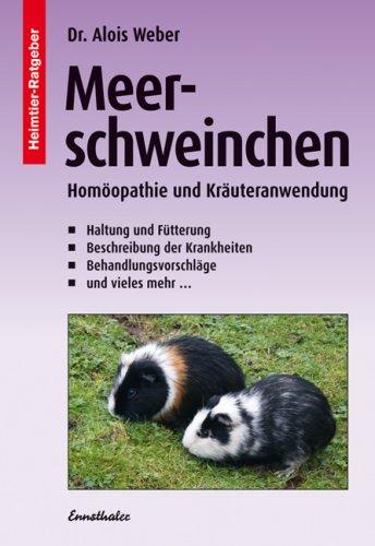 Meerschweinchen: Homöopathie und Kräuteranwendung